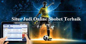 Situs Judi Agen Judi Bola Online - Bandar Resmi Sbobet Terbaik